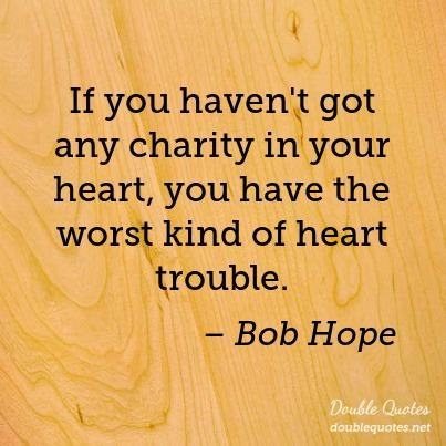 if-you-havent-got-any-charity-in-your-heart-you-have-the-worst-kind-of-heart-t-403x403-nka2r3