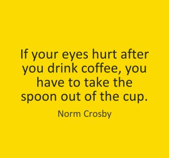 take-the-spoon-out-funny-good-morning-quotes
