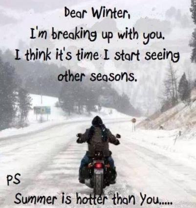 dear-winter-im-breaking-up-with-you-i-think-its-time-to-start-seeing-other-seasons-ps-summer-is-quote-1