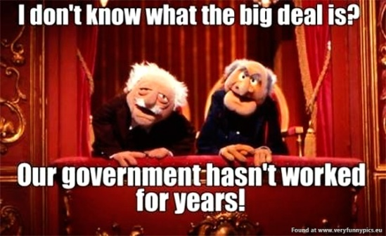 funny-pics-our-goverment-hasnt-worked-for-years
