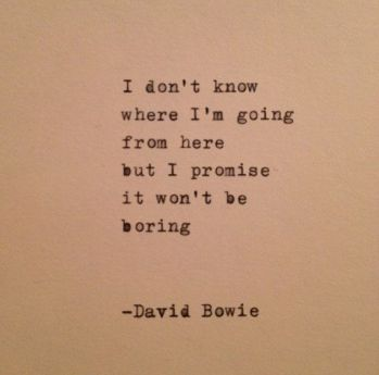 88b727f77ed3a2d909d1d8238468496f--laughing-quotes-david-bowie-quotes