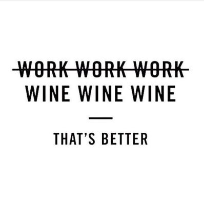 b9a1e2645d0e1e110b466d23611cd494--wine-guide-weekend-quotes-humor