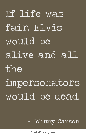 quotes-if-life-was-fair_5562-0