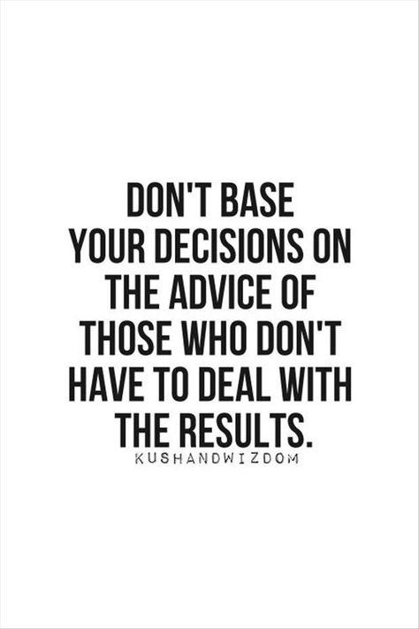 d3cf60b482b6a56d8d8274d2ad900265--decision-quotes-great-friends