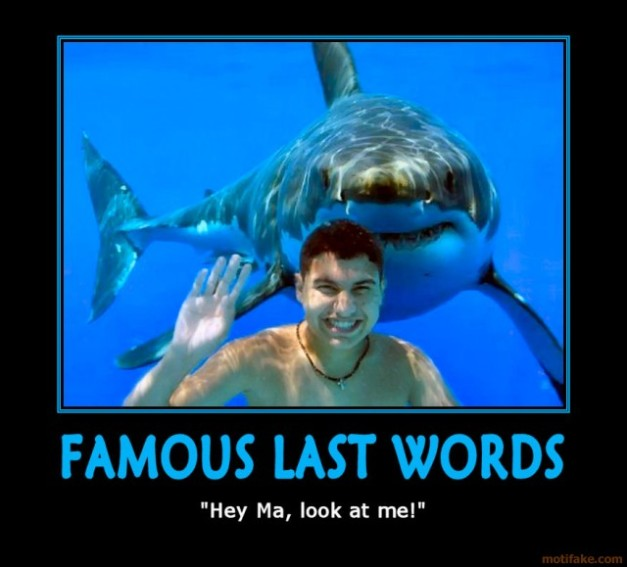 famous-last-words-see-ya-demotivational-poster-1247673420