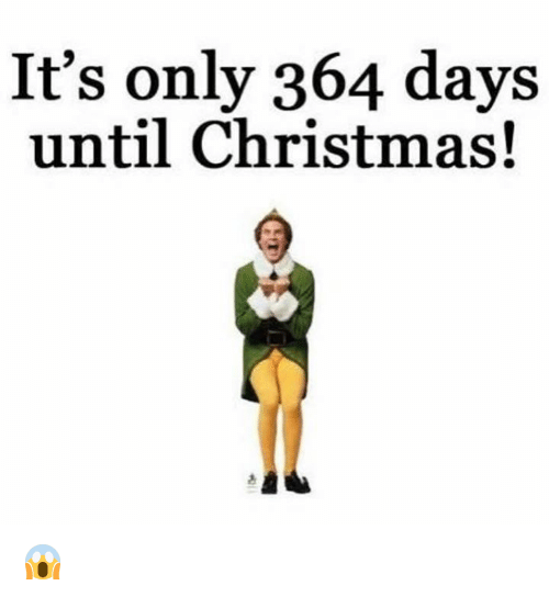 its-only-364-days-until-christmas-😱-10042973