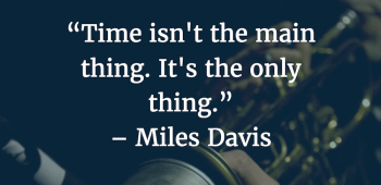 time-isnt-the-main-thing-1000x486.png