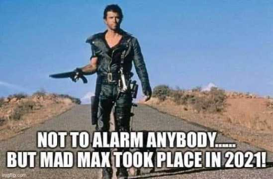 not-to-alarm-anybody-but-mad-max-took-place-in-2021-inugfibcom-SNYZk